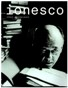 Ionesco: [exposition, Paris, Bibliothèque Nationale de France, site François-Mitterrand, Galerie François Ier, du 6 octobre 2009 au 3 janvier 2010 : catalogue [Text tipărit] ; sous la direction de Noëlle Giret.