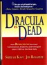 Kast, Sheilah; Rosapepe, James Carew. Dracula is dead.