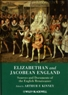 Kinney, Arthur F. Elizabethan and Jacobean England: Sources and Documents of the English Renaissance.